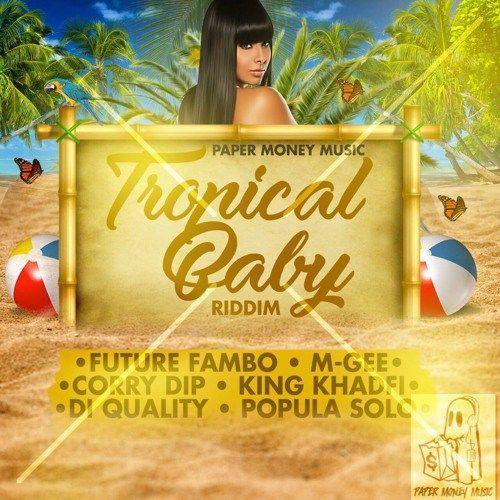Tropical Baby Riddim