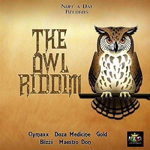 The Owl Riddim 2017