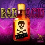 Bad Acid Riddim 2017