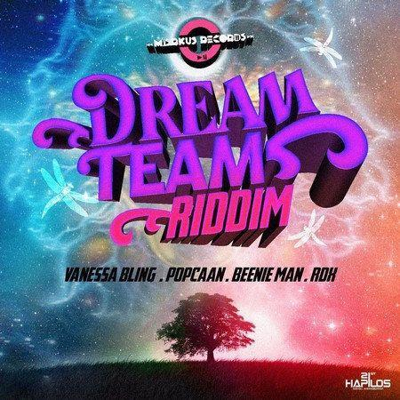 Dream Team Riddim 2017