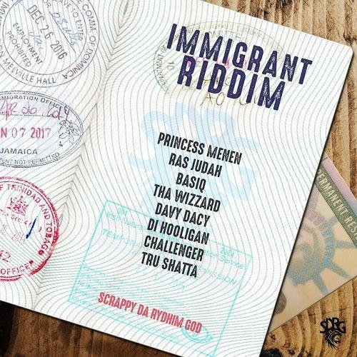 Immigrant Riddim 2017