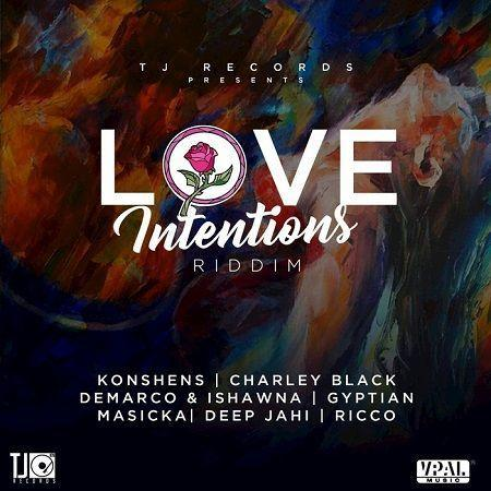 Love Intentions Riddim 2017
