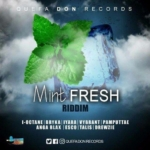 Mint Fresh Riddim 2017
