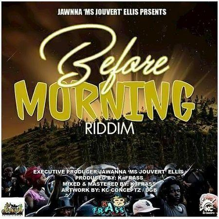 Before Morning Riddim 2017