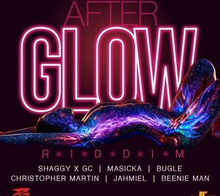 Afterglow Riddim 2017
