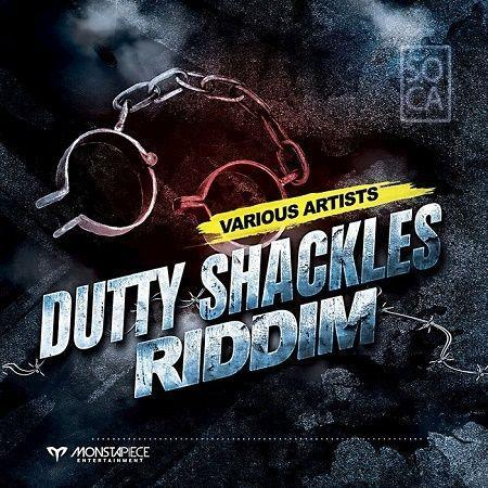 Dutty Shackles Riddim 2017