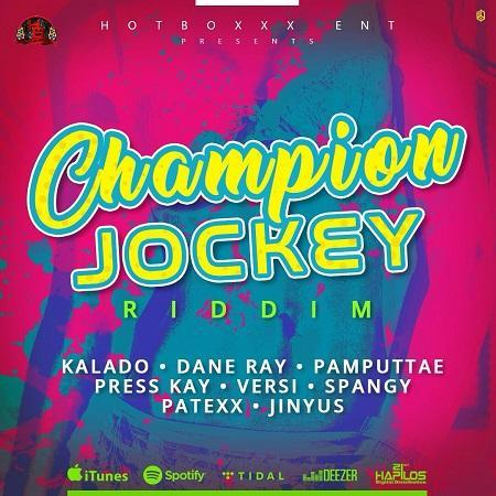 Champion Jockey Riddim 2017