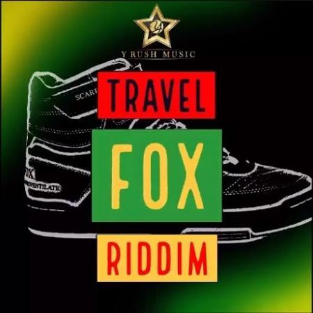 Travel Fox Riddim 2017