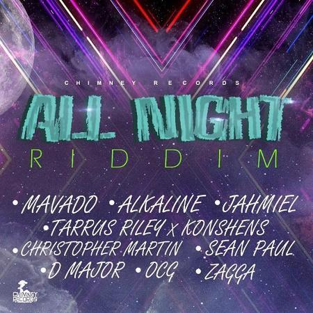 All Night Riddim 2017