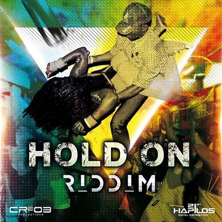 Hold On Riddim 2017 Dancehall