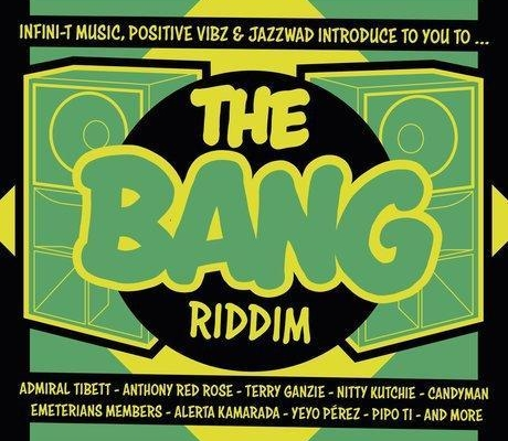 The Bang Riddim 2017