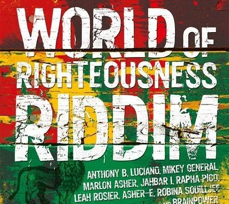World Of Righteousness Riddim 2017
