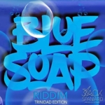 Blue Soap Riddim 2017