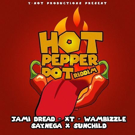 Hot Pepper Pot Riddim 2017