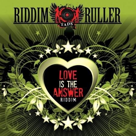 love is the answer riddim – 2009|2017 – tads jamaica