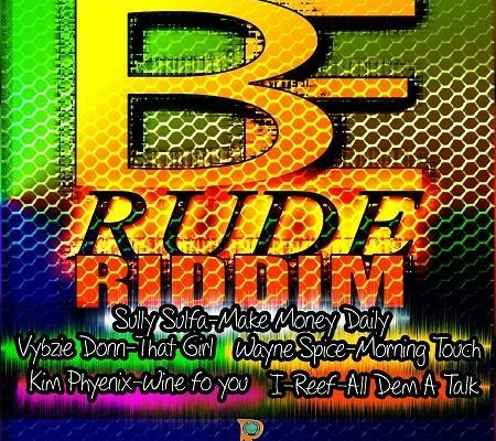 Be Rude Riddim 2017