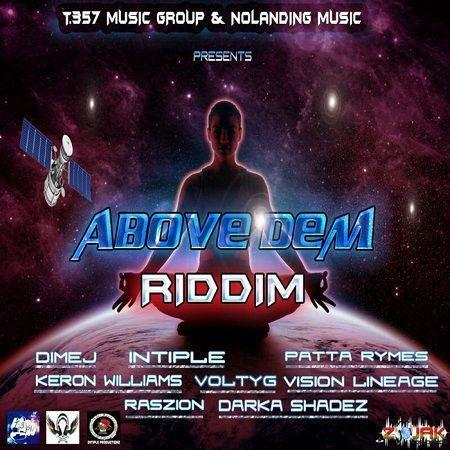 above dem riddim – t.357 music group/nolanding music