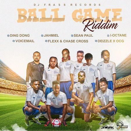 Ball Game Riddim 2017