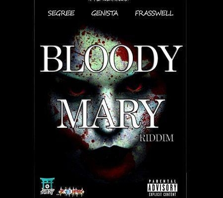 Bloody Mary Riddim 2017