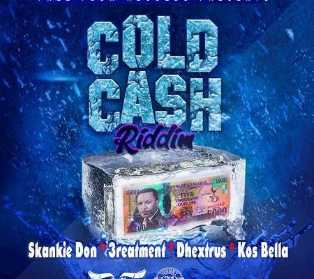 Cold Cash Riddim 2017