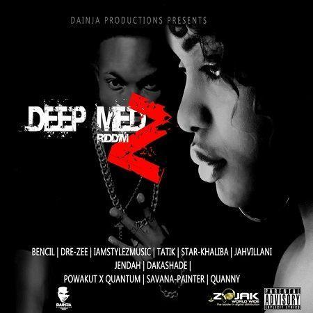 deep medz riddim – dainja productions