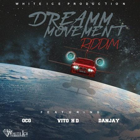 Dream Movement Riddim 2017