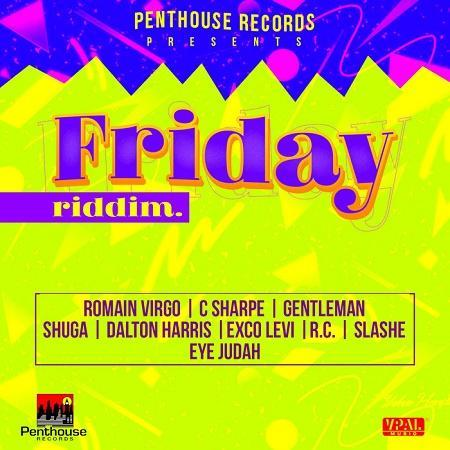 friday riddim – penthouse records