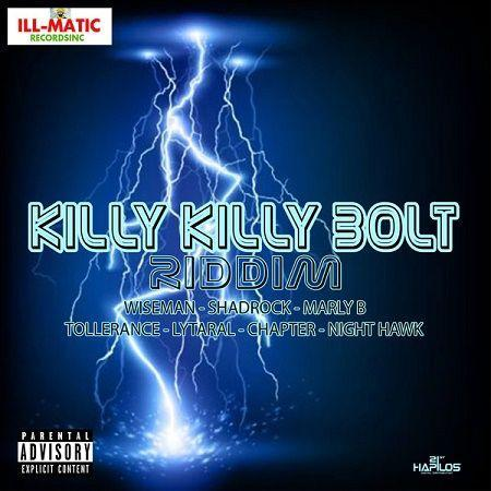 killy killy bolt riddim – illmatic records