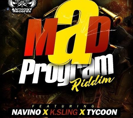 Mad Program Riddim 2017