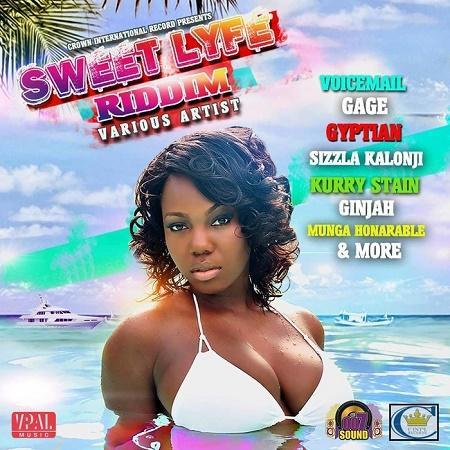 sweet lyfe riddim – crown production