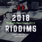 2018 Riddims List