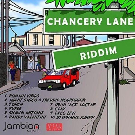 Chancery Lane Riddim 2018
