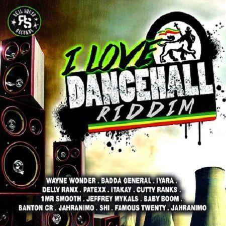 2018 I Love Dancehall Riddim
