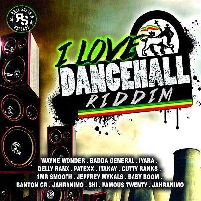 I Love Dancehall Riddim 2018