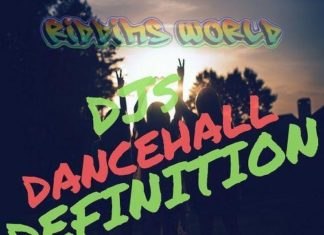 top dancehall singles – riddims world definition