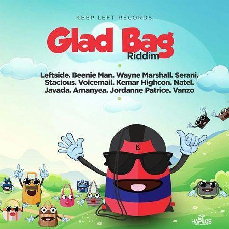 Glad Bag Riddim 2018