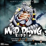 Mad Dawg Riddim 2018