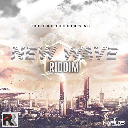 New Wave Riddim 2018