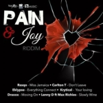 Pain And Joy Riddim 2018