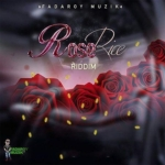 Rose Rice Riddim 2018