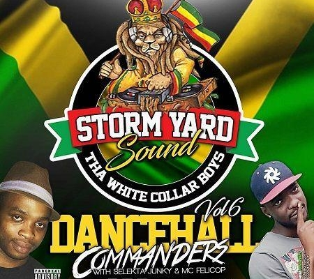 Storm Yard Sound Dancehall Mixtape Vol6 2018