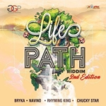 Lifes Path Riddim 2nd Edition 2018