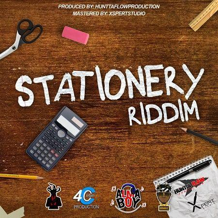 stationery riddim – hunttaflow production