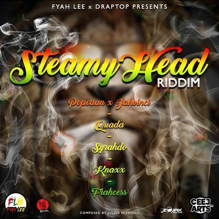 Steamy Head Riddim 2018