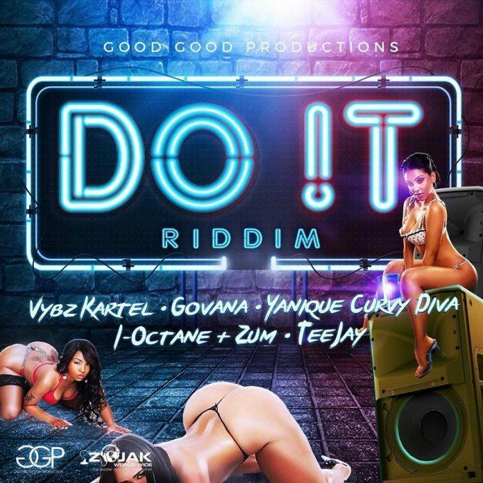 Do It Riddim Dancehall 2018 Good Good Productions