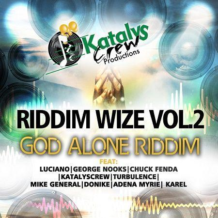 God Alone Riddim 2018