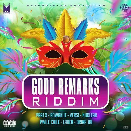 Good Remarks Riddim 2018