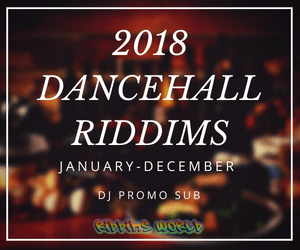 2018 dancehall riddims collection