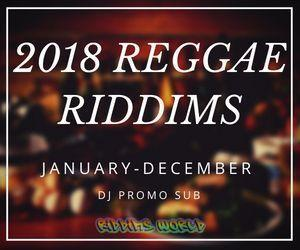 2018 REGGAE RIDDIMS COLLECTION | RIDDIM WORLD