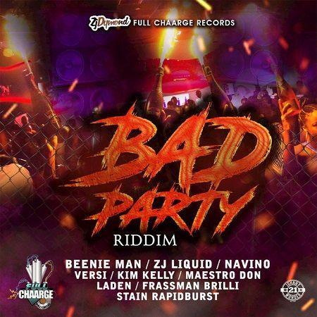 Bad Party Riddim 2018